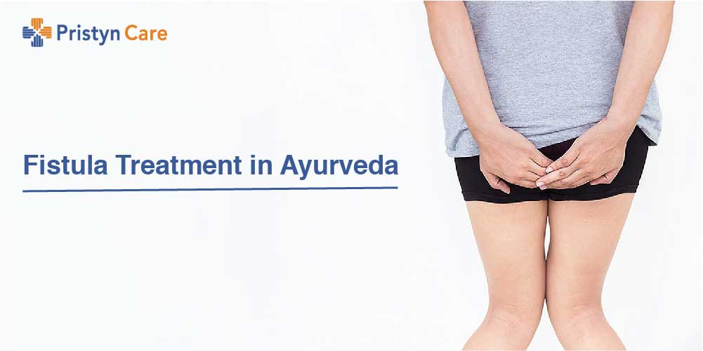 Fistula Treatment in Ayurveda