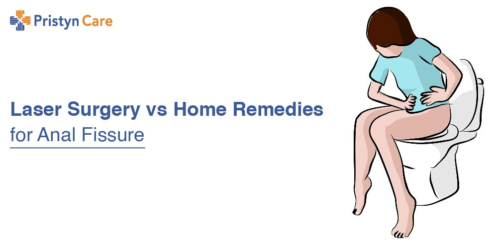 Laser Surgery vs. Home Remedies for Anal Fissure