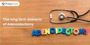 The long term scenario of Adenoidectomy