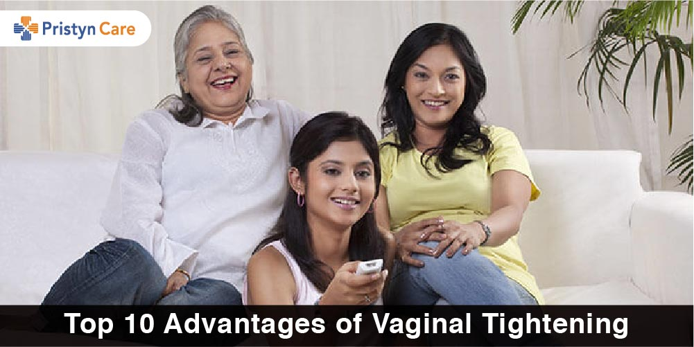 Top 10 Advantages of Vaginal Tightening