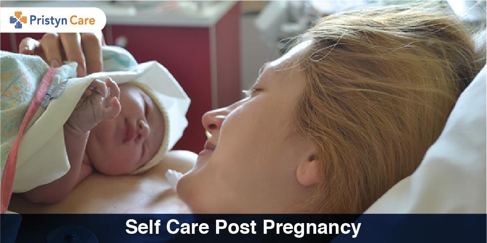 Self care post pregnancy