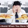 5 Foods to Avoid When You Have Gallstones