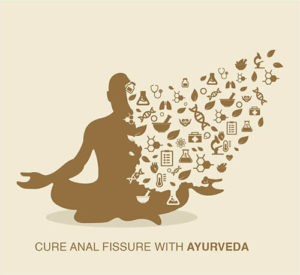 fissure cure in ayurveda