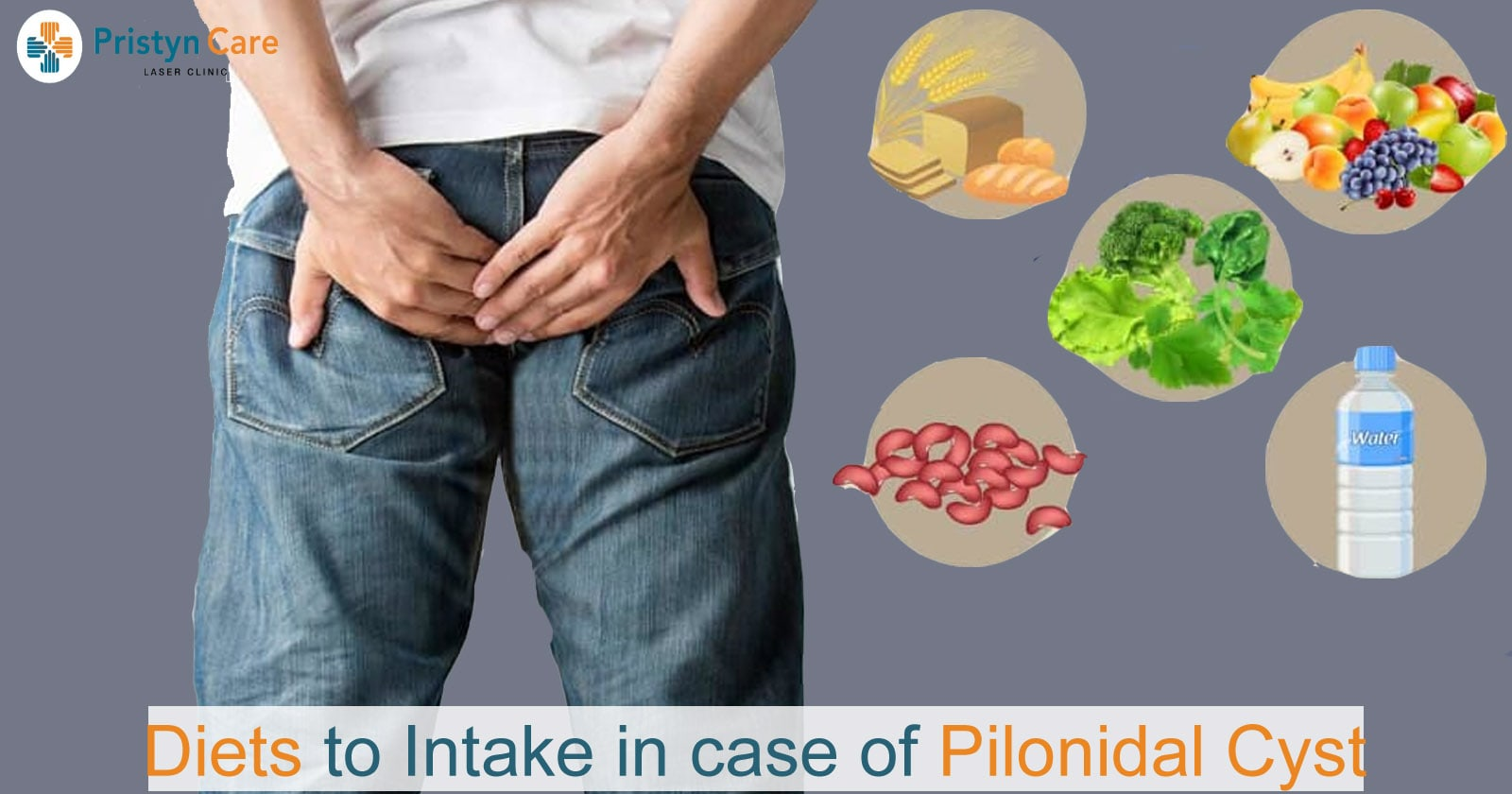 Diets to Intake in Case of Pilonidal Cyst