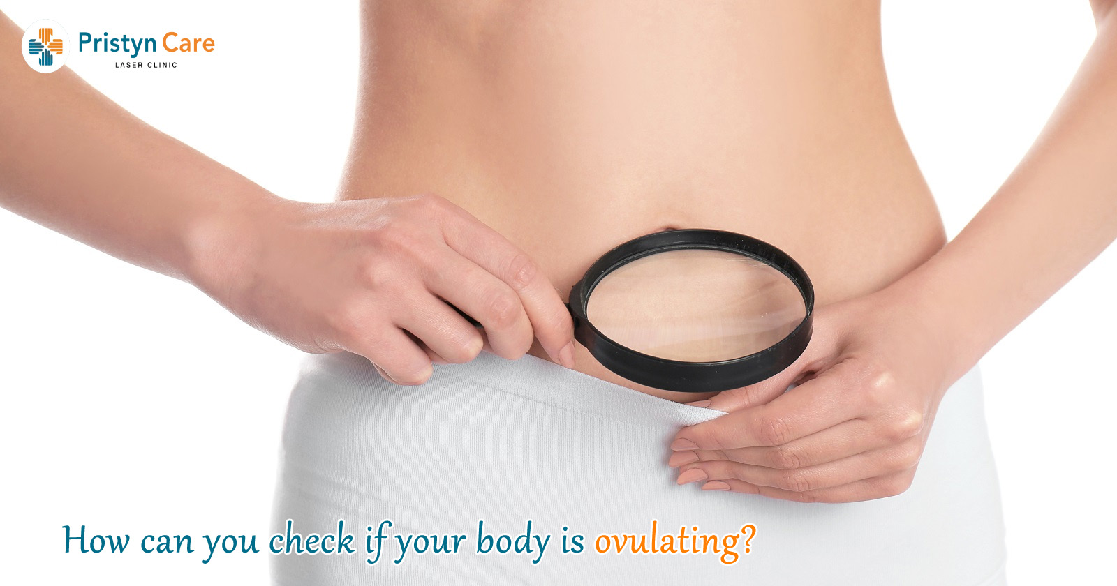 how-can-you-check-if-your-body-is-ovulating