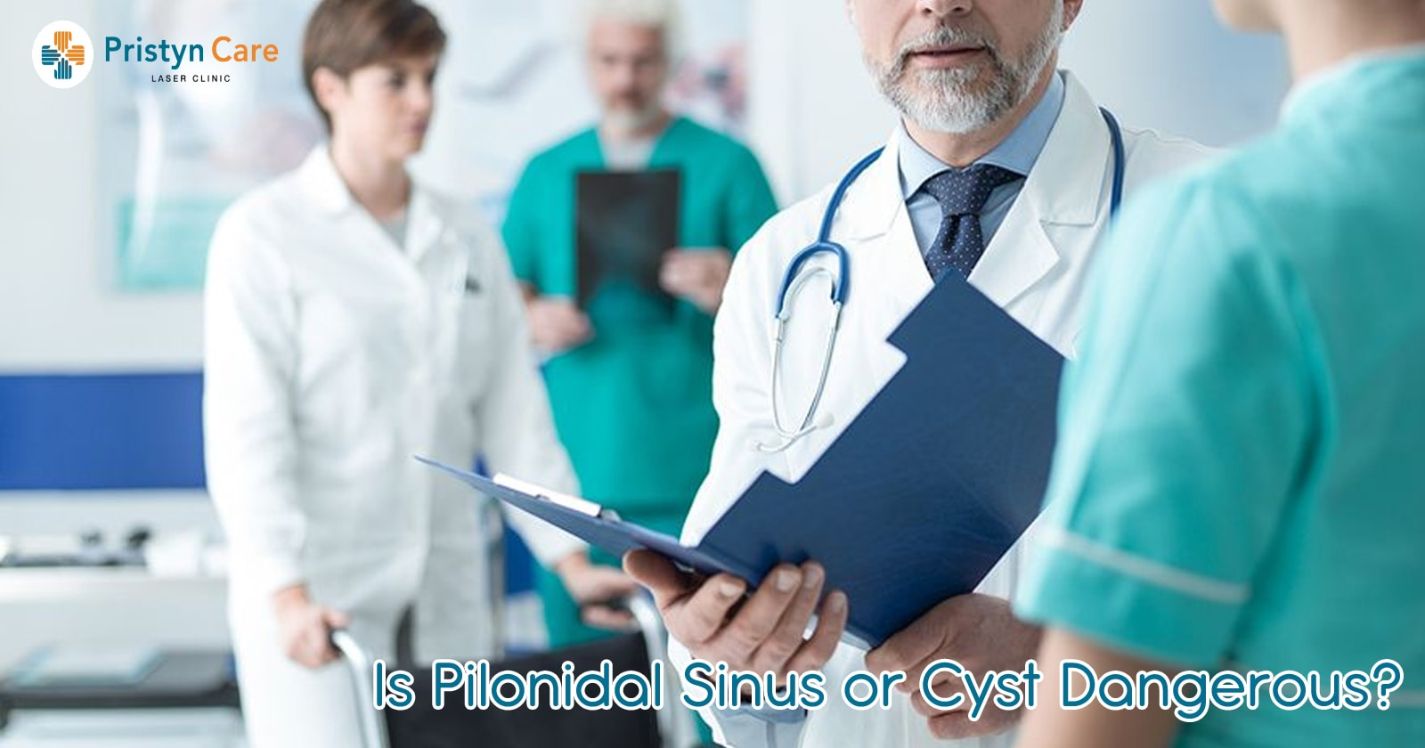 Is Pilonidal Sinus or Cyst Dangerous?