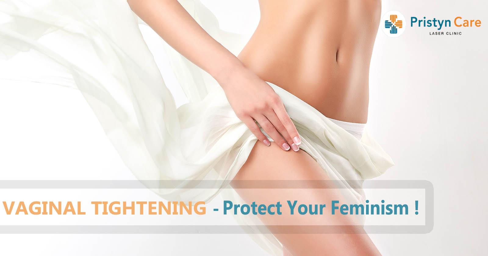 vaginal tightening for feminism