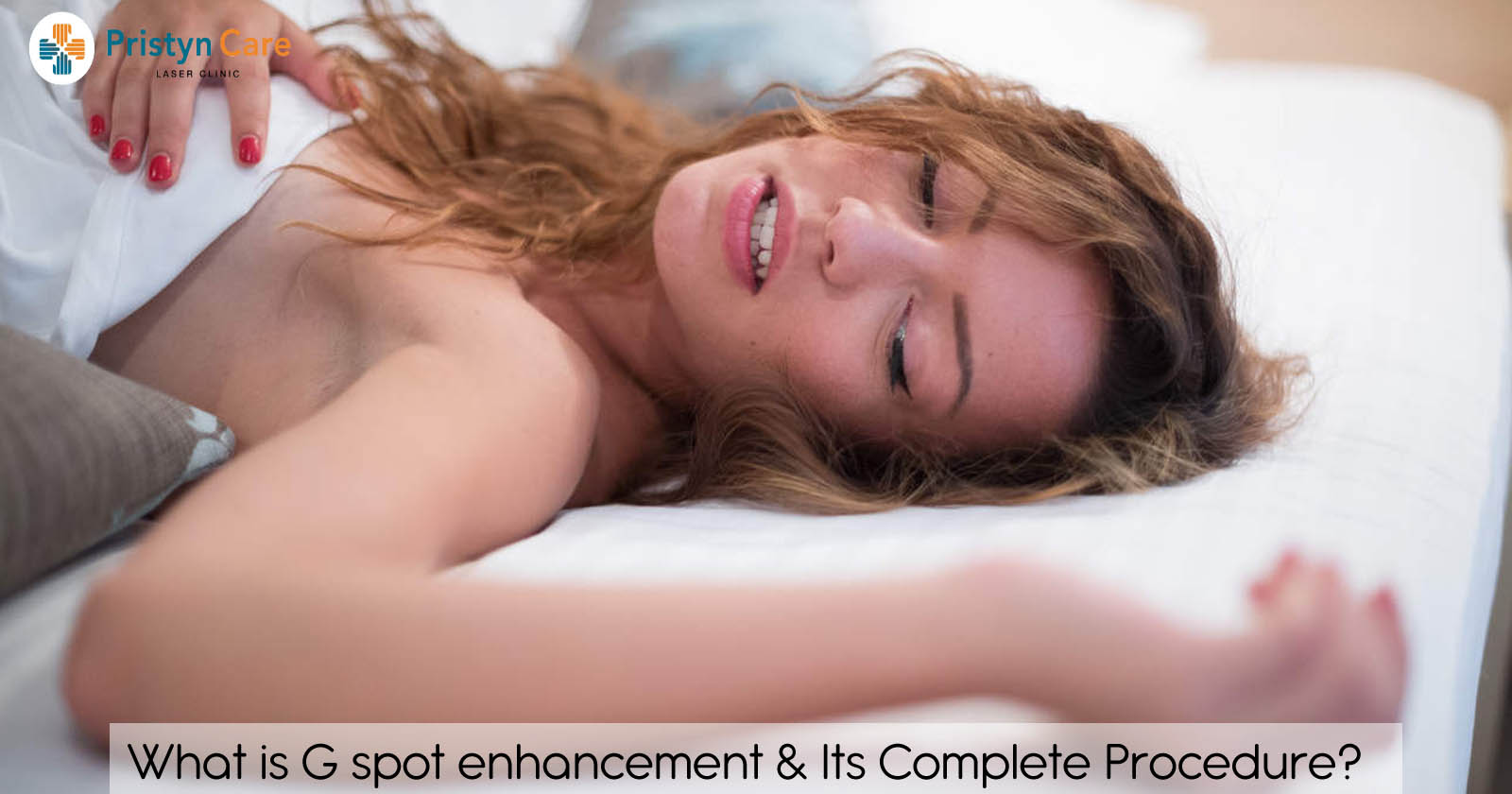 what-is-g-spot-enhancement-&-its-complete-procedure