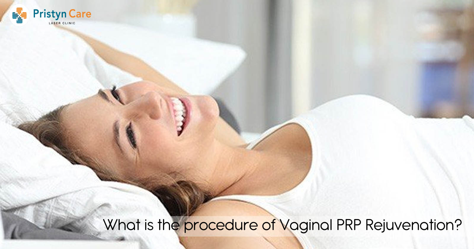 what-is-the-procedure-of-vaginal-prp-rejuvenation