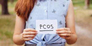 Things You Must Know If You Have PCOS
