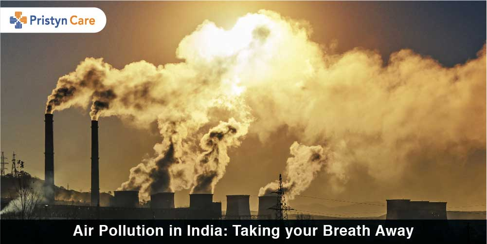 Air Pollution in India: Taking your Breath Away