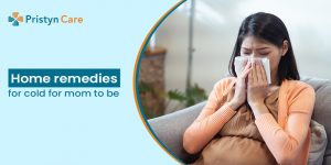 home-remedies-for-cold-for-mom-to-be