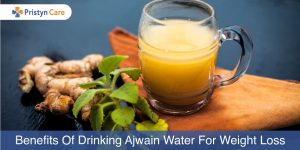 Benefits of drinking ajwain water for weight loss
