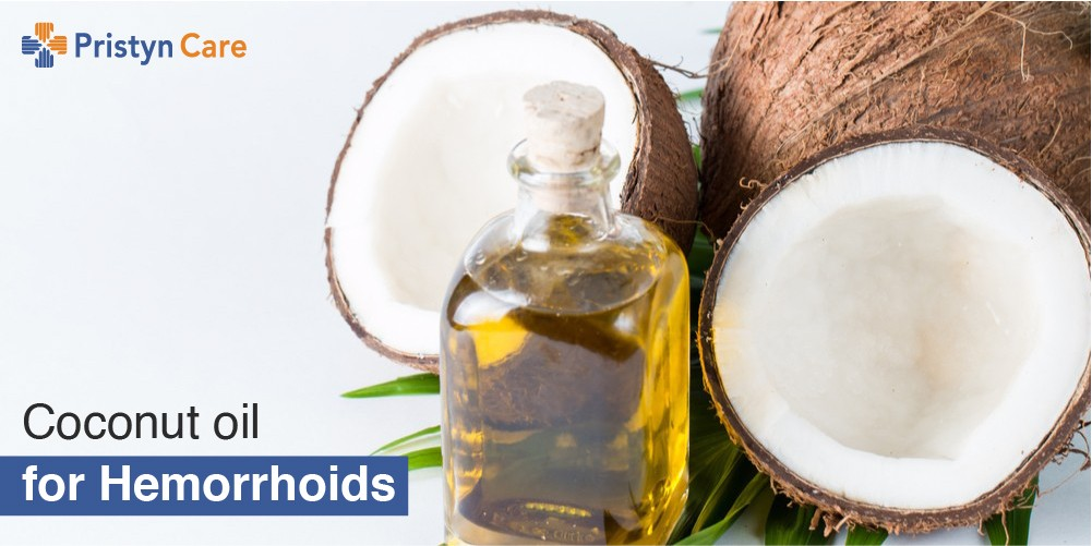 Coconut oil for piles - pristyncare