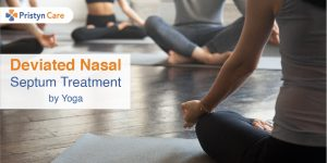 Deviated Nasal Septum Treatment | Yoga | Pristyn Care