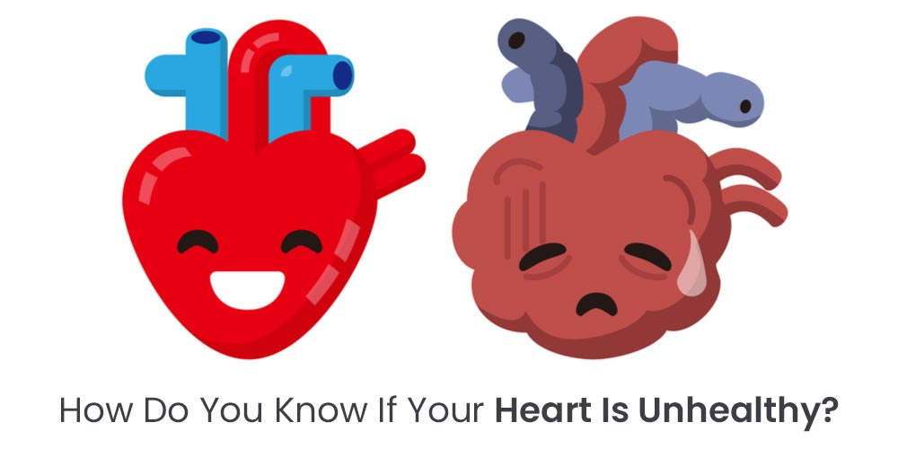 how do you know if your heart is unhealthy