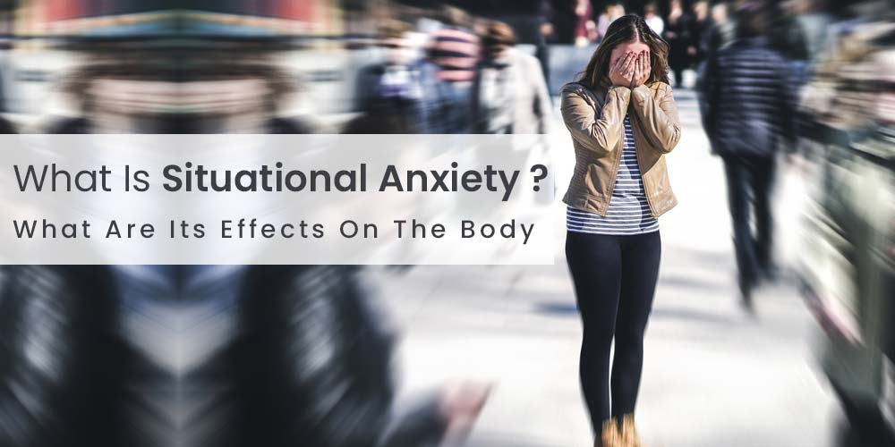 what is situational anxiety
