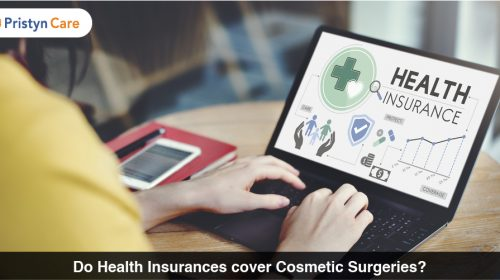 Do Health Insurances cover Cosmetic Surgeries?
