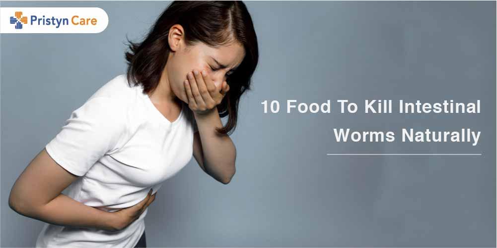 Food to kill intestinal worm naturally