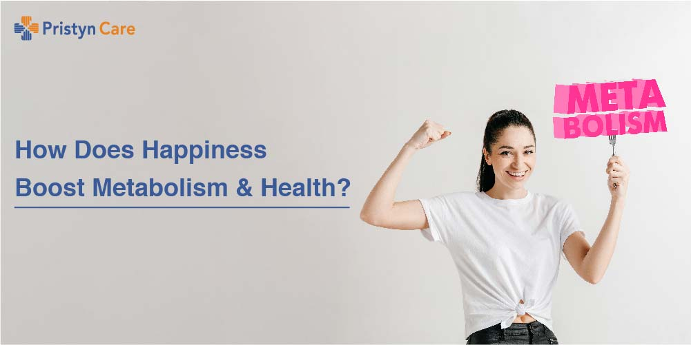 Happiness boost metabolism and health