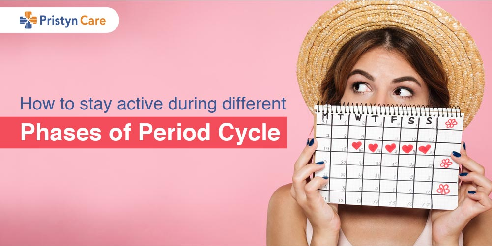 How to stay active during different phases of Period Cycle