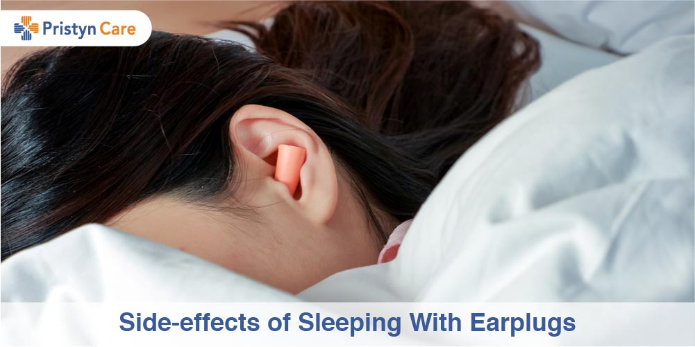 Side-effects of sleeping with Earplugs