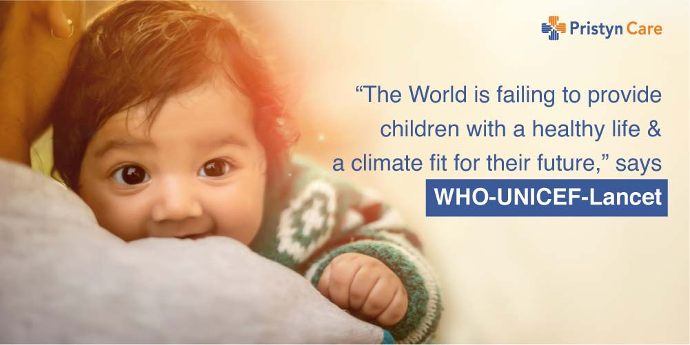 """""""The World is failing to provide children with a healthy life and a climate fit for their future"""" says WHO-UNICEF-Lancet"""