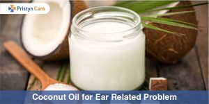 Coconut Oil for ear problem