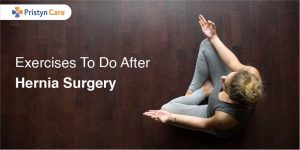 Exercises After Hernia Surgery