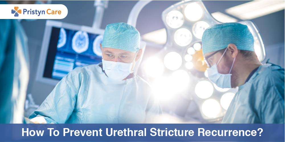 How to prevent Urethral Stricture recurrence