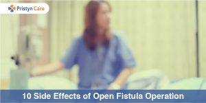 Side effects of fistula surgery