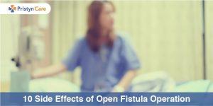 Side effects of fistula surgery