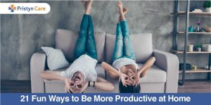 21 fun ways to be more productive at home