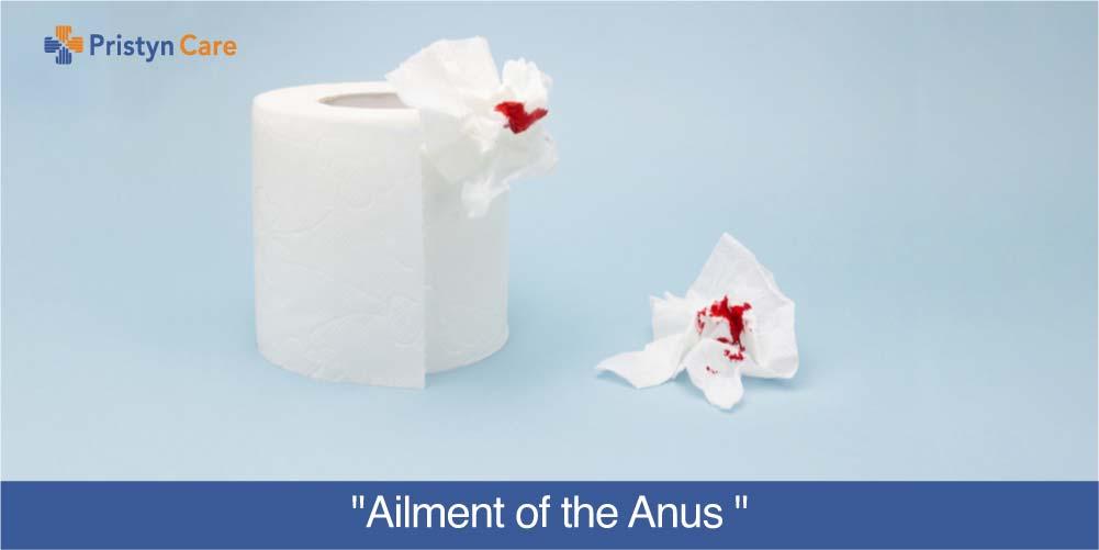 Ailment of Anus