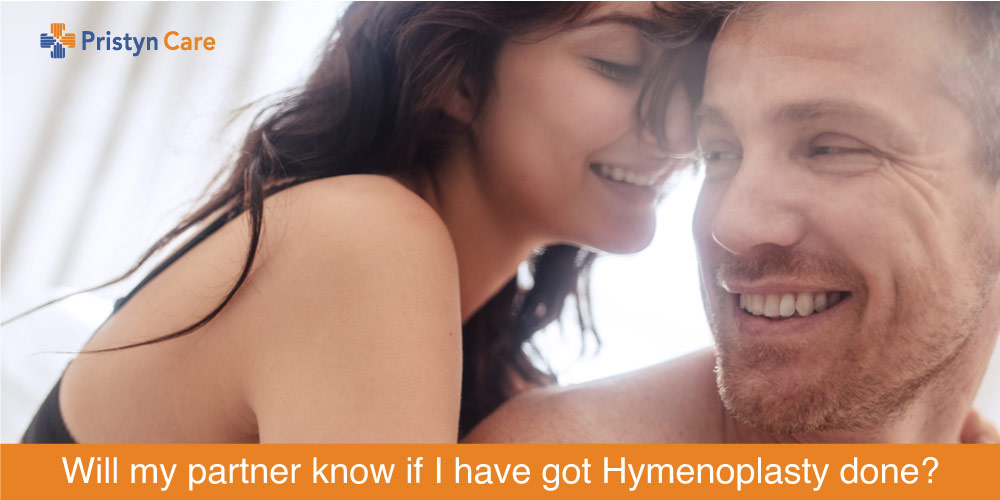 Will my partner know if I have got Hymenoplasty done?