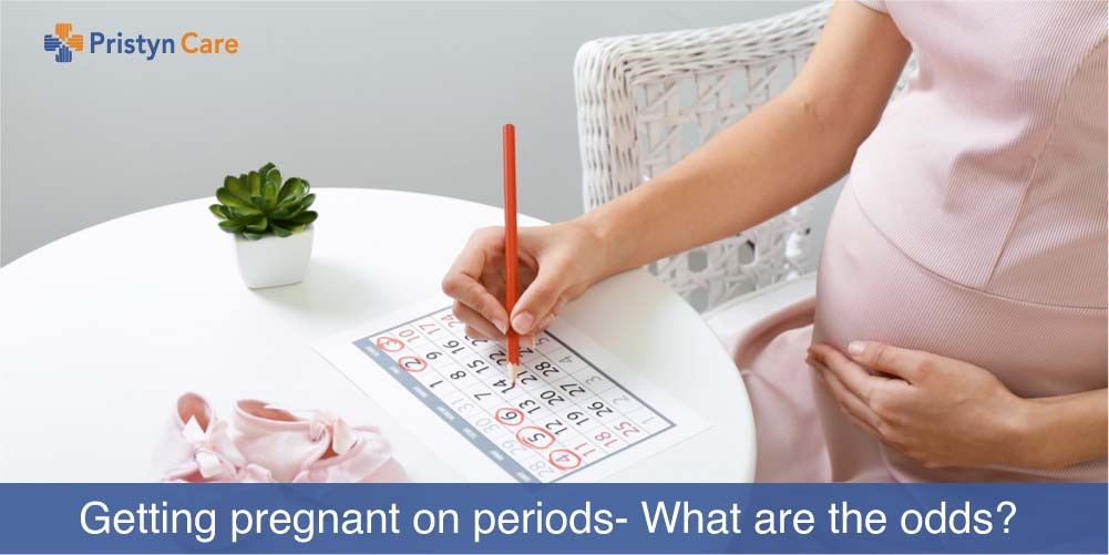 Getting pregnant on periods- What are the odds?