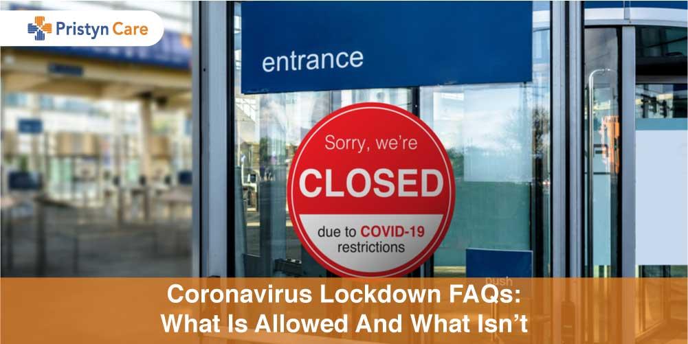 Coronavirus lockdown FAQs