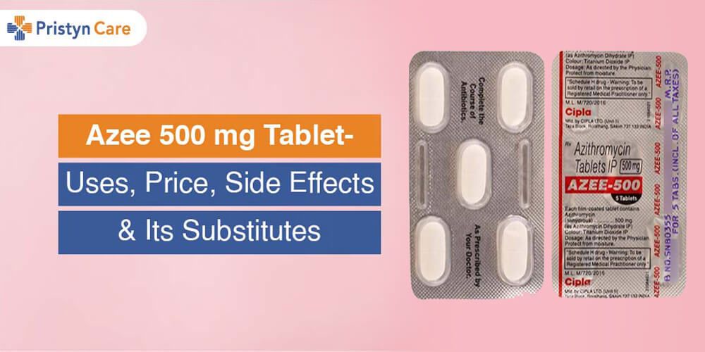 Cover image for Azee 500 mg tablet- Uses, Side Effects, Substitutes