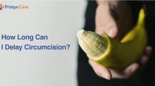 How long can I delay circumcision