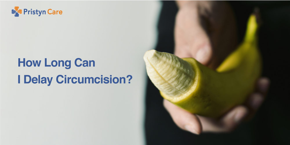 How long can I delay circumcision