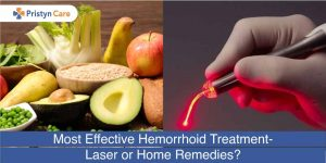 Most effective piles treatment laser or home remedy
