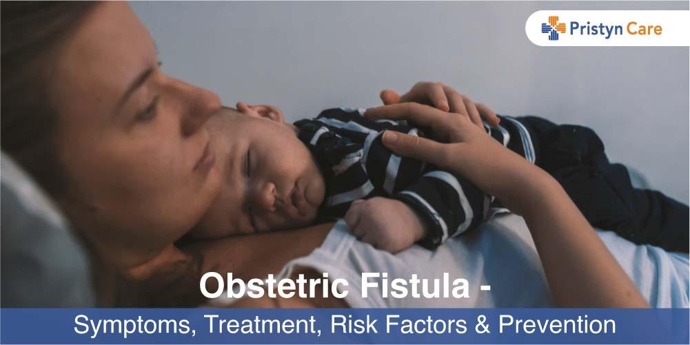 Obstetric Fistula