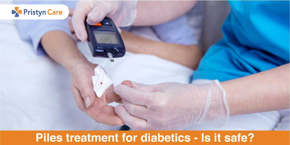 Piles treatment for diabetic