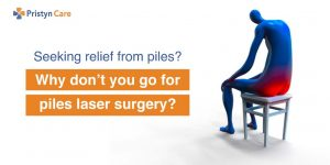 Seeking relief from piles, go for laser surgery