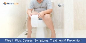 Piles in Kids-symptoms, causes , Treatment and prevention