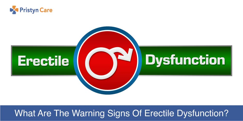 warning signs of erectile dysfunction