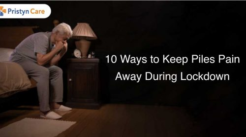 10 ways to keep piles pain away during lockdown