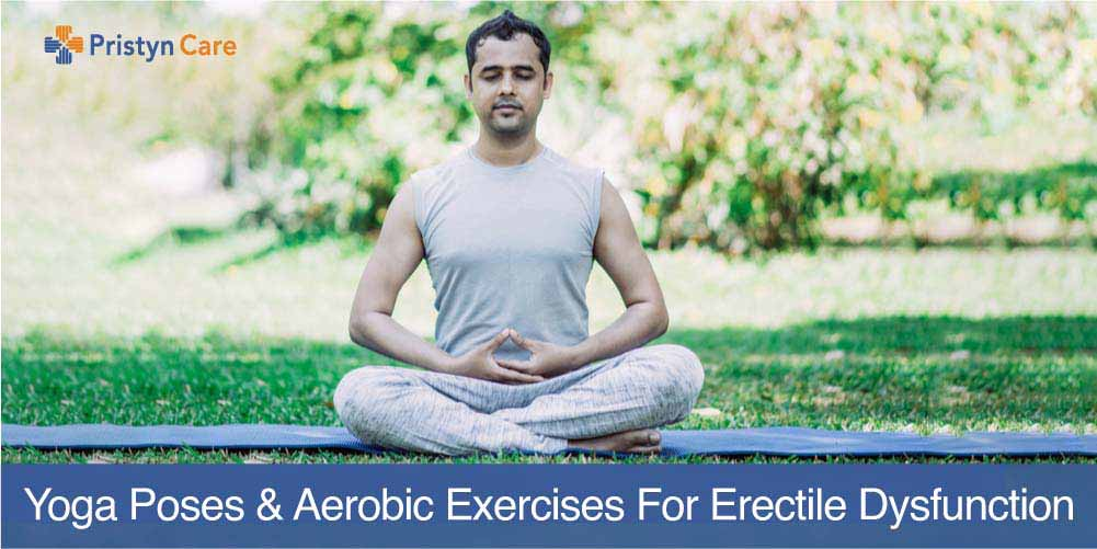 yoga poses and exercises for erectile dysfunction