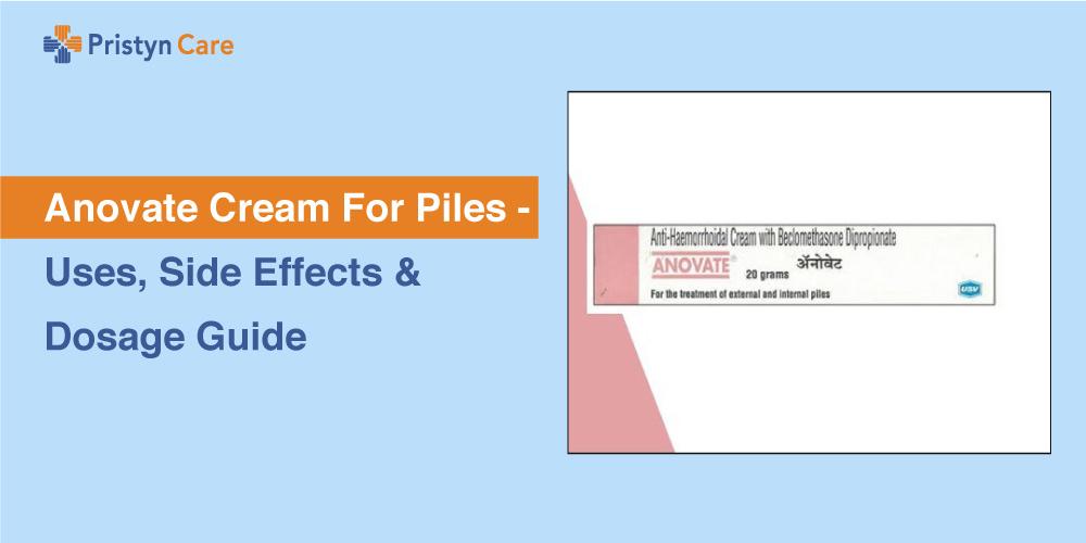 Anovate Cream for Piles