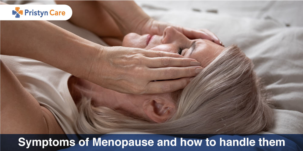 Symptoms of Menopause and how to handle them